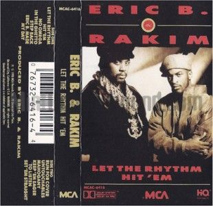 ERIC B. & RAKIM   LET THE RHYTHM HIT EM   NEW YORK RAP HIP HOP