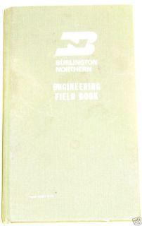 Burlington Northern Engineering Field Book 1970s See