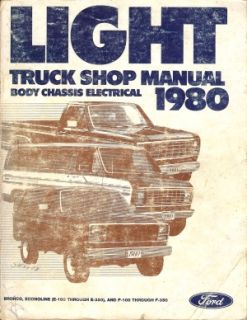 ford 1980 econoline bronco pick up truck shop manual these