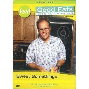 Food Network Good Eats W Alton Brown Sweet Somethings 3 DVD Disc Set