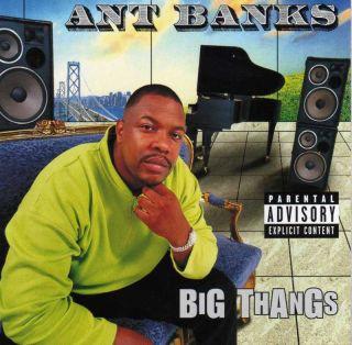 Ant Banks Big Thangs 1997 OOP Bad N Fluenz Click Tupac