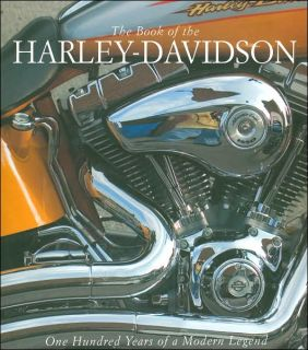 The Book of The Harley Davidson Motorcycles 100 Years