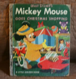 Walt Disneys Mickey Mouse Goes Christmas Shopping 1953 Little Golden