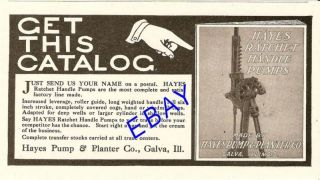 1909 Hayes Ratchet Handle Hand Water Pump Ad Galva IL
