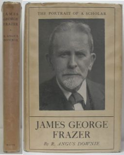 SIR JAMES GEORGE FRAZER ANTHROPOLOGY FOLKLORE SCHOLAR 1940 THE FIRST