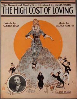 The High Cost of Loving Sheet Music Bryan Meyer 1914 Pretty Girl Pile