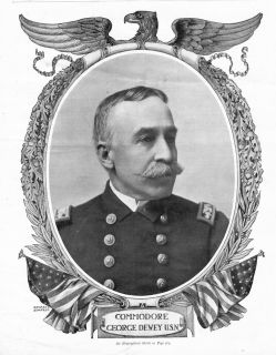 Commodore George Dewey United States Navy Hero of Manila Bay War with