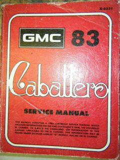 1983 GMC Caballero Chevrolet El Camino Original Factory Service Manual