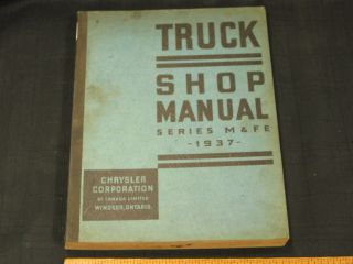 1937 Dodge Fargo M FE Truck Shop Service Repair Manual CDN