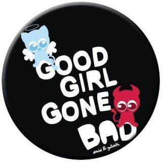 David Goliath Good Girl Gone Bad Button 81058