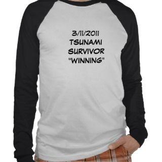 Tsunami Winning 3/11/2011 Shirt
