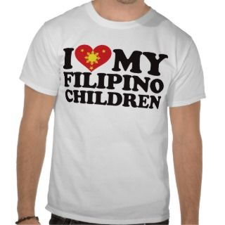 Love My Filipino Children T Shirt