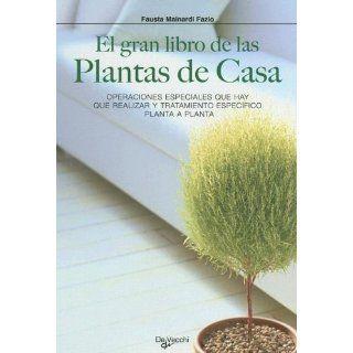 El Gran Libro de Las Plantas de Casa (Spanish Edition