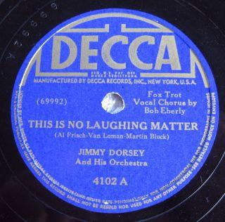 Jimmy Dorsey Bob Eberly Helen OConnell Decca 4102 78 rpm 1941