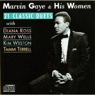Marvin Gaye & His Women   21 Classic Duets: Marvin Gaye