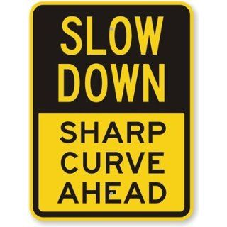 Slow Down   Sharp Curve Ahead Sign, 24 x 18 Patio, Lawn