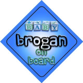 Baby Boy Brogan on board novelty car sign gift / present