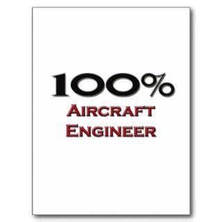 100 Percent Aircraft Engineer Post Card