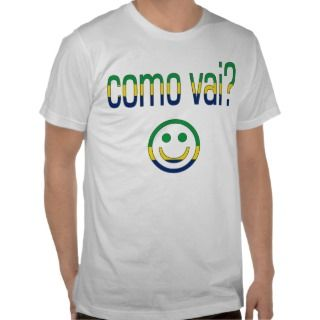 Como Vai? Brazil Flag Colors Shirts