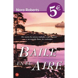 Baile en el aire / Dance Upon the Air (Spanish Edition): Nora Roberts