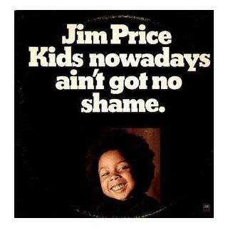 Kids Nowadays Aint Got No Shame [Vinyl LP] [Stereo]: Jim