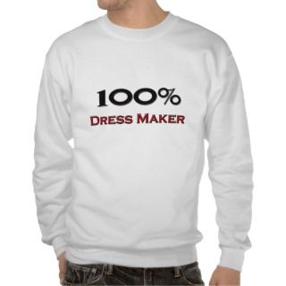 100 Percent Dress Maker Pullover Sweatshirts