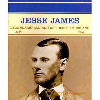 Jesse James Legendario Bandido Del Oeste Americano (Grandes