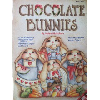Folk Art Crafts} Chocolate Bunnies Over 30 Delicious Designs to