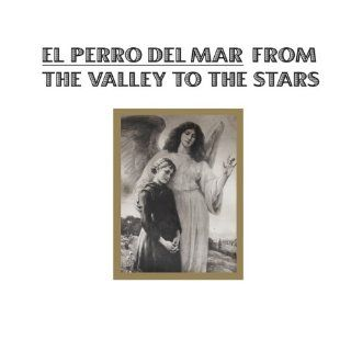 From The Valley To The Stars: El Perro del Mar: Music