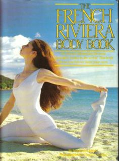 The French Riviera Body Book (9780312305277) Stephanie