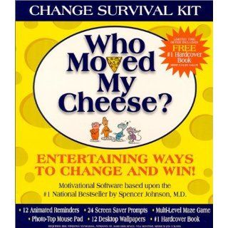 Who Moved My Cheese? Change Survival Kit [CD ROM]: Spencer Johnson
