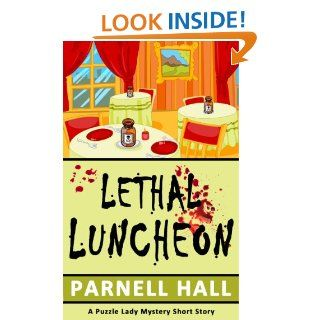 Lethal Luncheon (Puzzle Lady Mystery, a short story): Parnell Hall
