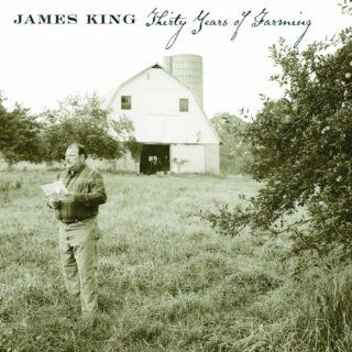Thirty Years of Farming James King