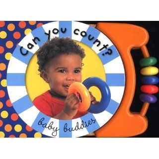 Baby Buddies: Can You Count (9780312491475): Roger Priddy