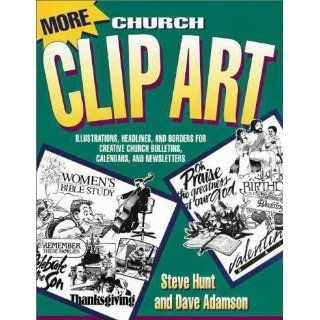 More Church Clip Art: Illustrations, Headlines, and Borders for