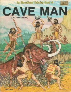 Cave Man (Cro Magnon  Educational Coloring Book