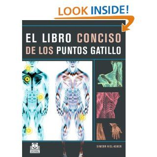 El libro conciso de los puntos gatillo (Color) (Spanish Edition