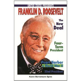 Franklin D. Roosevelt (United States Presidents (Enslow)) Karen