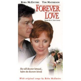 Forever Love [VHS]: Reba McEntire, Tim Matheson, Bess