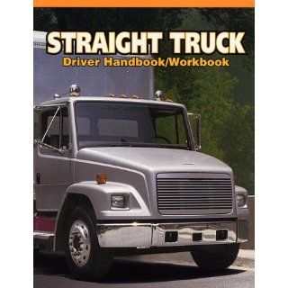 Straight Truck Driver Handbook/Workbook (Medium/Heavy Duty Truck