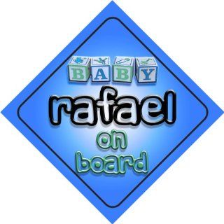 Baby Boy Rafael on board novelty car sign gift / present