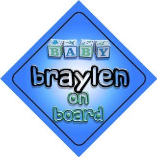 Baby Boy Braylen on board novelty car sign gift / present