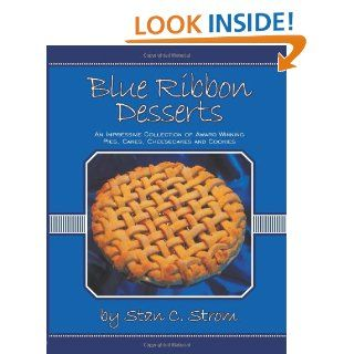 Blue Ribbon Desserts An impressive collection of award