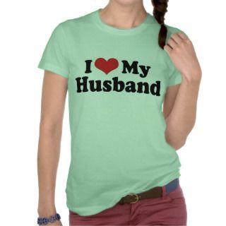 Love My Husband T Shirt
