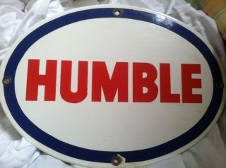 Humble Oil Porcelain Sign exas Adverising