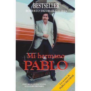 Pablo Escobar, el patron del mal (La parabola de Pablo