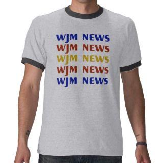 WJM news T shirts