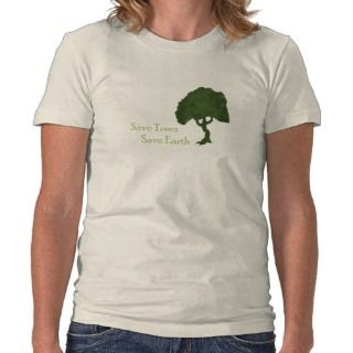 Save Trees Save Earth T shirt