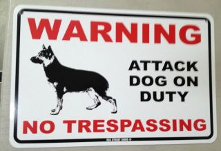 Warning   Attack Dog on Duty   metal fence sign   Beware of Dog  No