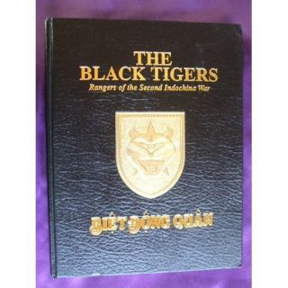 THE BLACK TIGERS ARMY RANGERS IN VIETNAM 44th Ranger Battalion signed